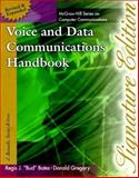 Voice and Data Communications Handbook : Signature Edition, Bates, J. Regis and Gregory, Donald, 0070063966
