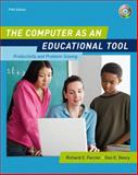 The Computer as an Educational Tool : Productivity and Problem Solving, Forcier, Richard C. and Descy, Don E., 0132433966