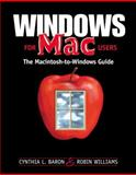 Windows for Mac Users, Williams, Robin C. and Baron, Cynthia, 0201353962