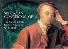 Six Organ Concertos, OP. 4, George Frideric Handel, 0486413969