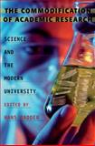The Commodification of Academic Research : Science and the Modern University, Radder, Hans, 0822943964