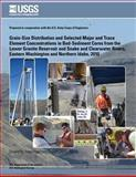 Grain-Size Distribution and Selected Major and Trace Element Concentrations in Bed- Sediment Cores from the Lower Granite Reservoir and Snake and Clearwater Rivers, Eastern Washington and Northern Idaho 2010, Christopher Braun and Jennifer Wilson, 1500163961