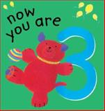 Now You Are 3, Lois Rock and Gabriella Buckingham, 1561483966