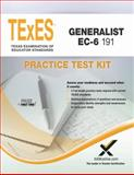 TExES TExES Generalist EC-6 191 Practice Test Kit, Sharon A. Wynne, 1607873966