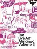 The Live Art Almanac: Volume 3, , 1849433968