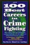 100 Best Careers in Crime Fighting, Mary P. Lee, 002861397X