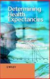 Determining Health Expectancies, , 0470843977