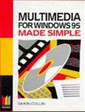 Multimedia for Windows 95 Made Simple, Collins Publishers Staff, 0750633972