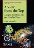 A View from the Top : Analysis, Combinatorics and Number Theory, Iosevich, Alex, 0821843974