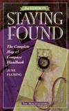 Staying Found : The Complete Map and Compass Handbook, Fleming, June, 089886397X