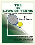 The 33 Laws of Tennis: Thirty 33 Concepts to Improve Your Game, Joseph Correa, 1490923977