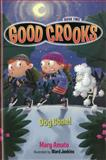 Good Crooks Book Two: Dog Gone!, Mary Amato, 1606843974