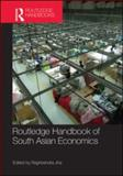 Routledge Handbook of South Asian Economics 9780415553971