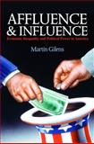 Affluence & Influence : Economic Inequality and Political Power in America, Gilens, Martin, 0691153973