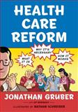 Health Care Reform, Jonathan Gruber, 0809053977