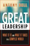 Great Leadership, Antony Bell, 0891063978
