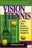 Vision Tennis, Michael Zosel, 0912083972