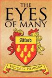 The Eyes of Many, Victor G. Henigan, 146267397X