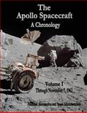The Apollo Spacecraft - a Chronology, National Aeronautics Administration, 1495413977