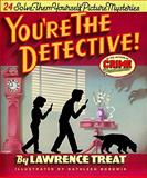 You're the Detective!, Treat Lawrence, 1567923976