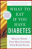 What to Eat If You Have Diabetes, Maureen Keane and Daniella Chace, 0071473971