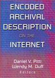 Encoded Archival Description on the Internet, , 0789013975