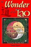The Wonder of the Tao, James Eggert, 0893343978