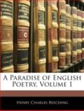 A Paradise of English Poetry, Henry Charles Beeching, 1144873975