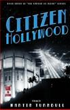 Citizen Hollywood, Martin Turnbull, 1494963973
