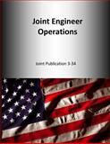 Joint Engineer Operations: Joint Publication 3-34, U. S. Joint U.S. Joint Force Command, 1500653977
