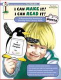 I Can Make It! I Can Read It! - Winter, Susan Bunyan, 1562343971