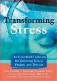 Transforming Stress, Doc Childre and Deborah Rozman, 157224397X