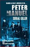 Peter Manuel, Serial Killer, Malcolm McLeod and Hector C. MacLeod, 1845963970