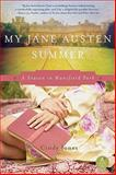 My Jane Austen Summer, Cindy Jones, 0062003976