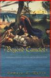 Beyond Camelot : Rethinking Politics and Law for the Modern State, Rubin, Edward L., 0691133972