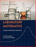 Laboratory Mathematics : Medical and Biological Applications, Campbell, June Mundy and Campbell, Joe Bill, 0815113978