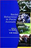 Social Behaviour in Farm Animals, Linda Keeling, Harold Gonyou, 0851993974