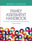 Family Assessment Handbook : An Introductory Practice Guide to Family Assessment, Thomlison, Barbara, 1285443977