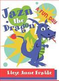 Jazn the Dragon, Liese Anne Fraide, 1462653979