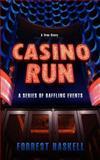 Casino Run, Forrest Haskell, 1475073976