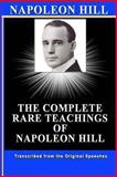 NAPOLEON HILL: the Complete Rare Teachings of Napoleon Hill, Patrick Doucette, 1484053974
