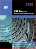 DB2(R) Express : Easy Development and Administration, Yip, Paul and Cheung, Kit Man, 0131463977