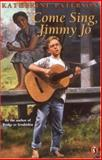 Come Sing, Jimmy Jo, Katherine Paterson, 0140373977