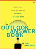 The Outlook Answer Book, Tom Archer and Brian Delahunty, 0321303970
