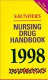 Saunders Nursing Drug Handbook 1998, Hodgson, Barbara B. and Kizior, Robert J., 072167397X