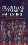 Volunteers in Research and Testing, , 0748403973