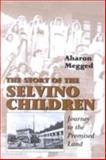 The Story of Selvino's Children 9780853033974