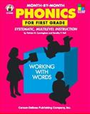 Month-by-Month Phonics for First Grade, Cunningham, Patricia M. and Hall, Dorothy P., 0887243975
