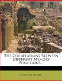The Correlations Between Different Memory Functions, Nellie Faye Bennett, 1276763972