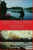 Trails and Tribulations, Hap Wilson, 1554883970